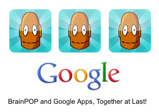BrainPOP with Google Apps