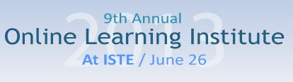 The 9th Annual Online Learning Institute