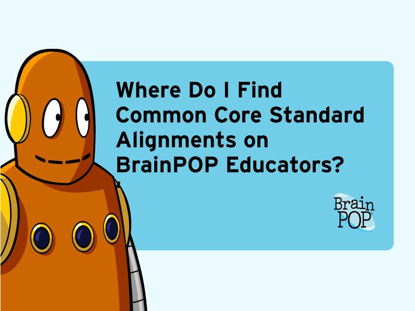 Common Core Alignments on BrainPOP Educators