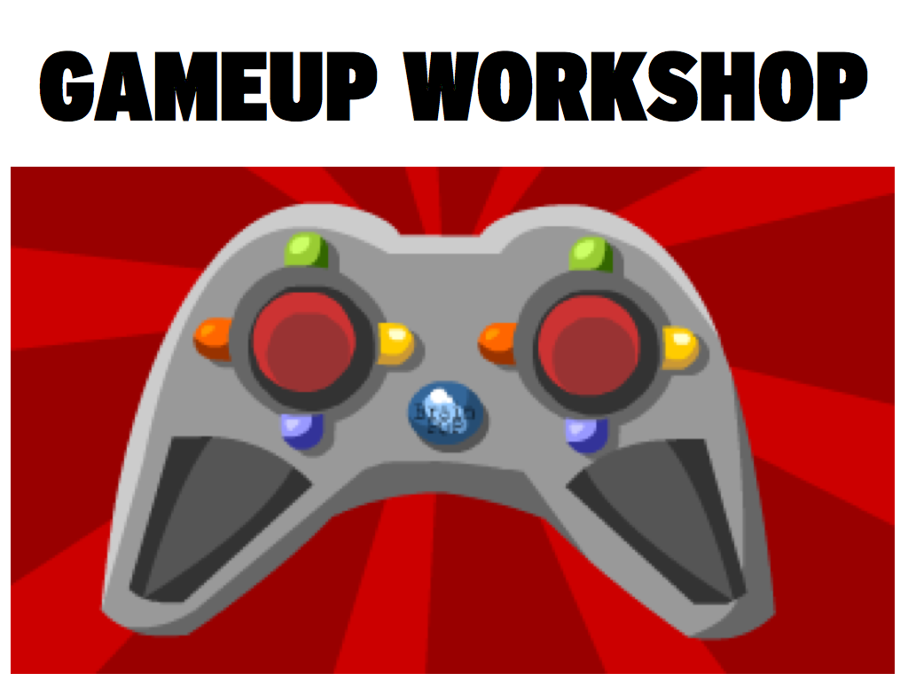 GameUp Workshop Outline
