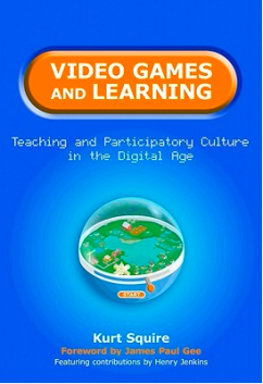 Video Games and Learning Book Cover - Kurt Squire
