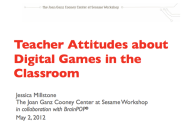 Teacher Attitudes about Digital Games in Education