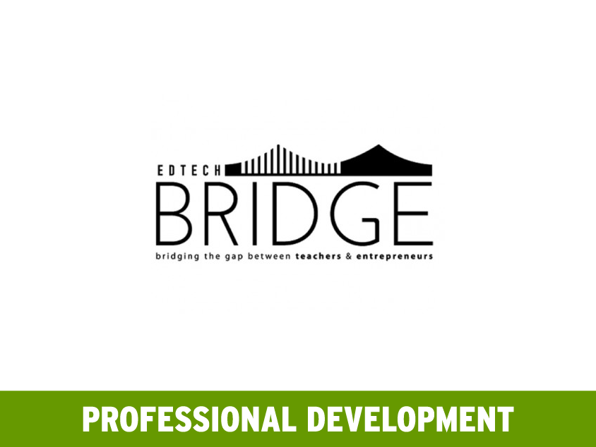 #Edtechbridge – Connecting Teachers and Entrepreneurs Through Twitter – Wednesdays at 6PM ET