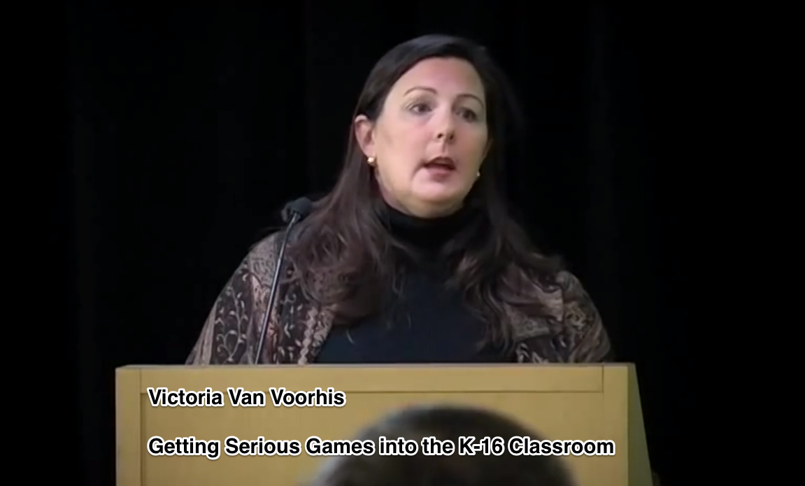 Serious Games into the K-16 Classroom with Victoria Van Voorhis