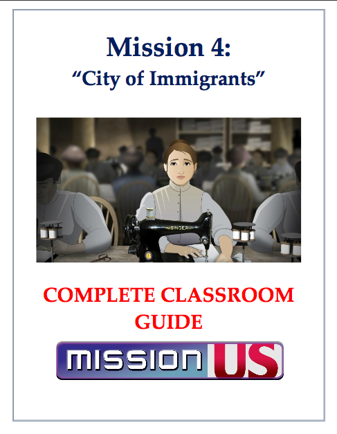 Mission US: City of Immigrants Educator Guide
