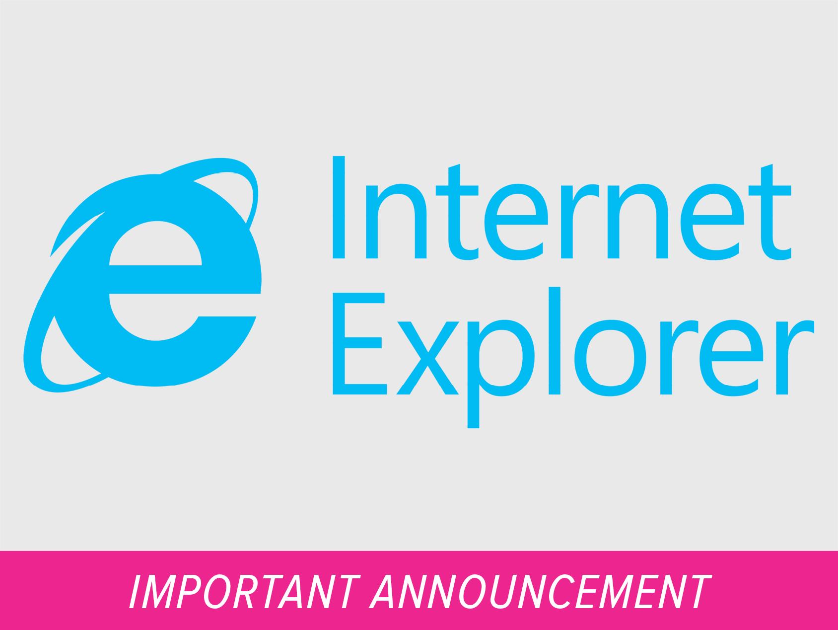 Important Reminder for Internet Explorer Users