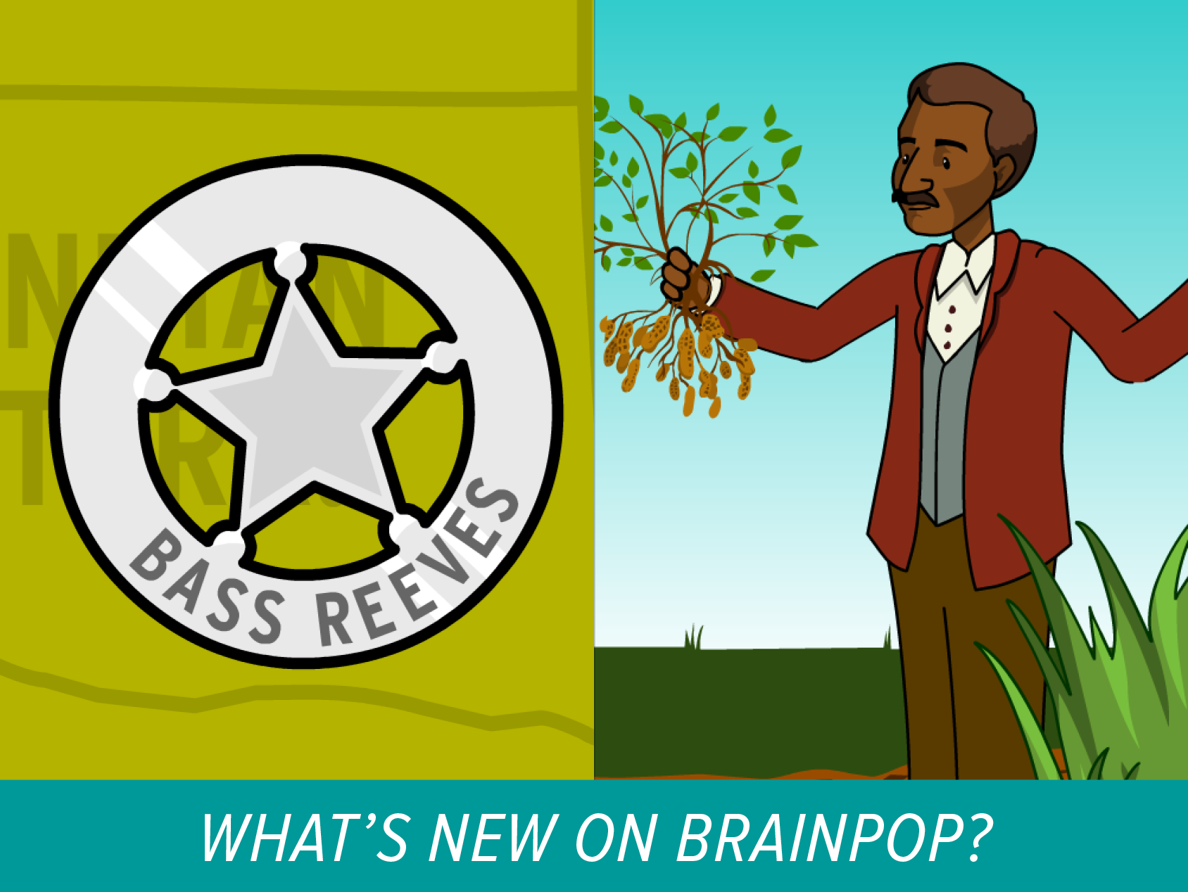 New Movies on BrainPOP – Bass Reeves and George Washington Carver