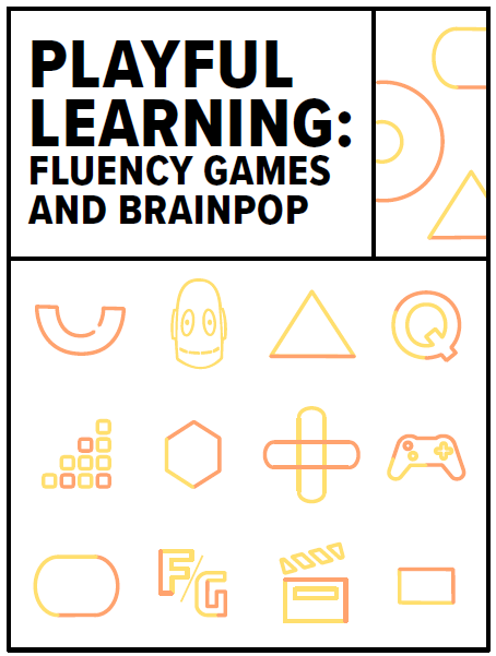 Fluency Games and BrainPOP
