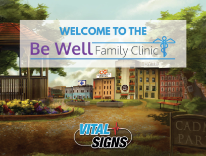 Vital Signs Tutorial: Welcome to the Be Well Family Clinic