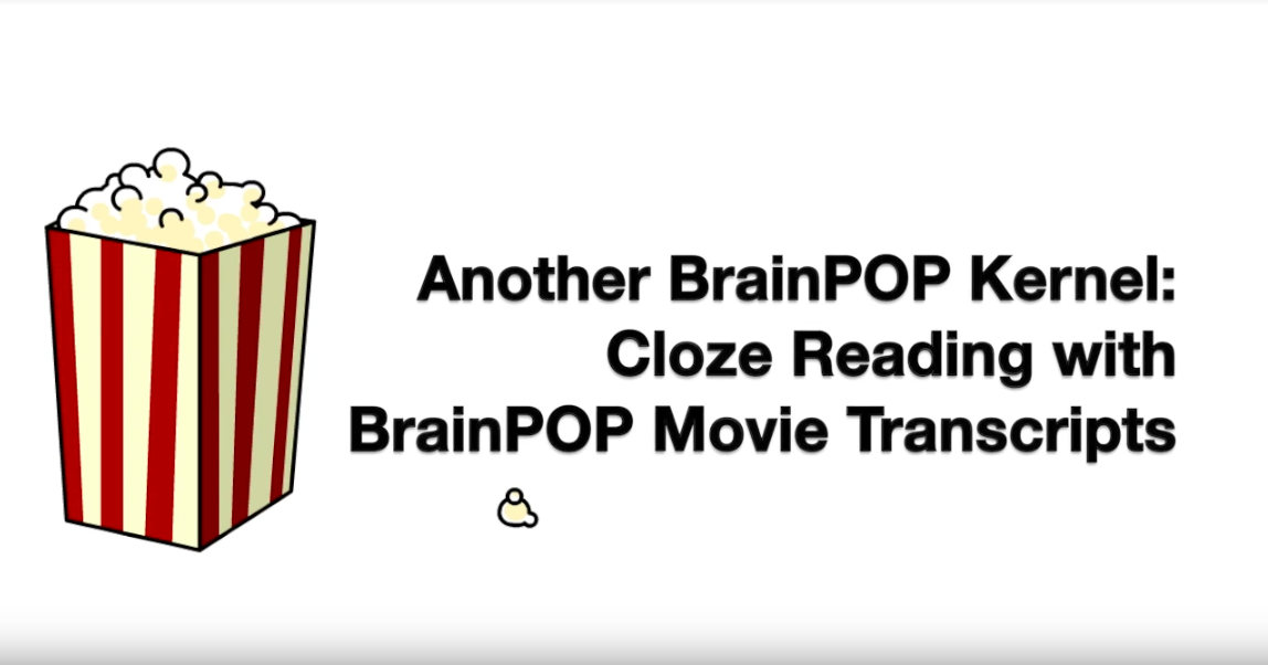 Cloze Reading with BrainPOP Movie Transcripts